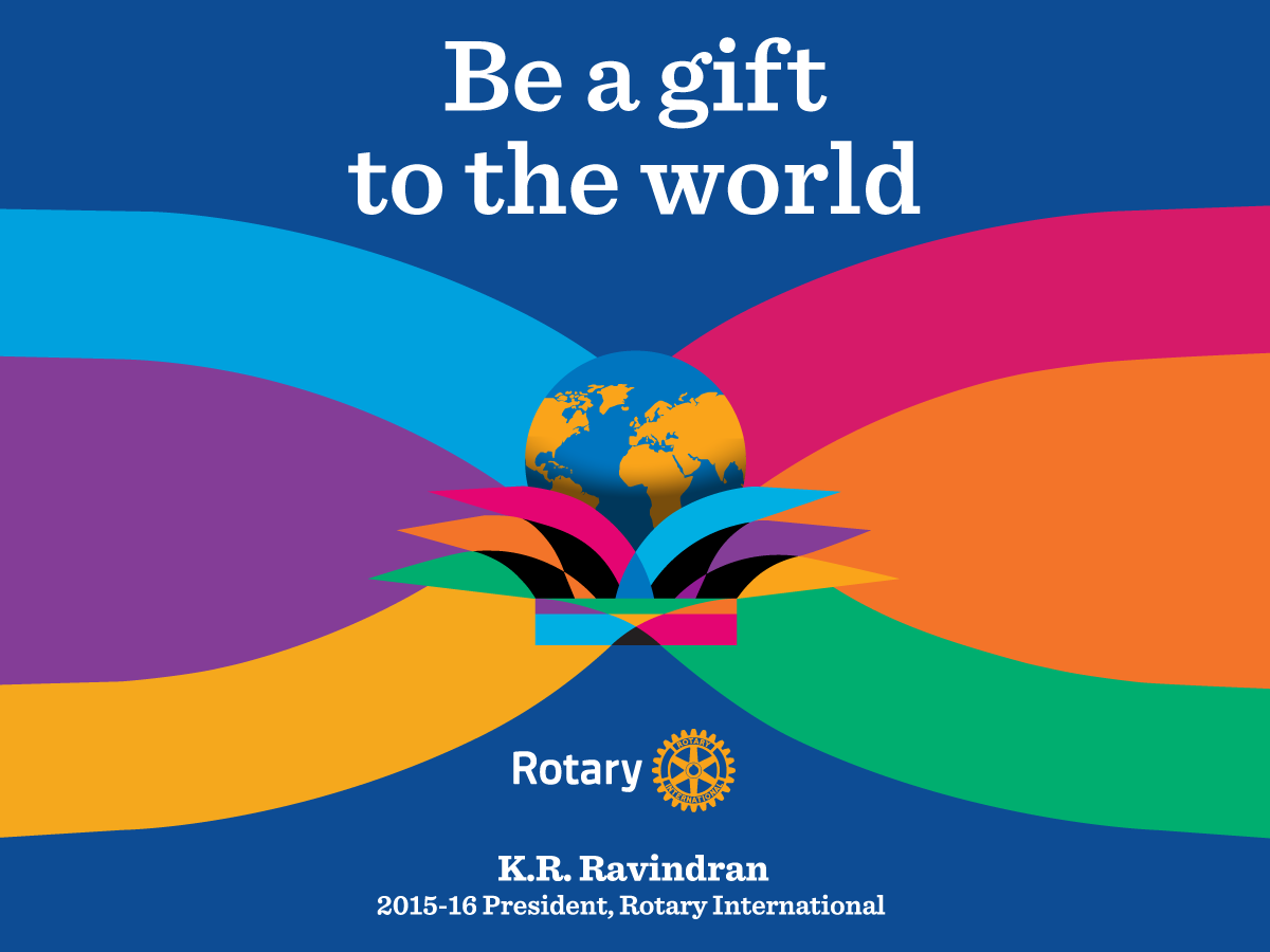 rotary international theme be a gift to the world 2015 16