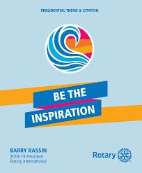 rotary international theme be the inspiration 2018 19