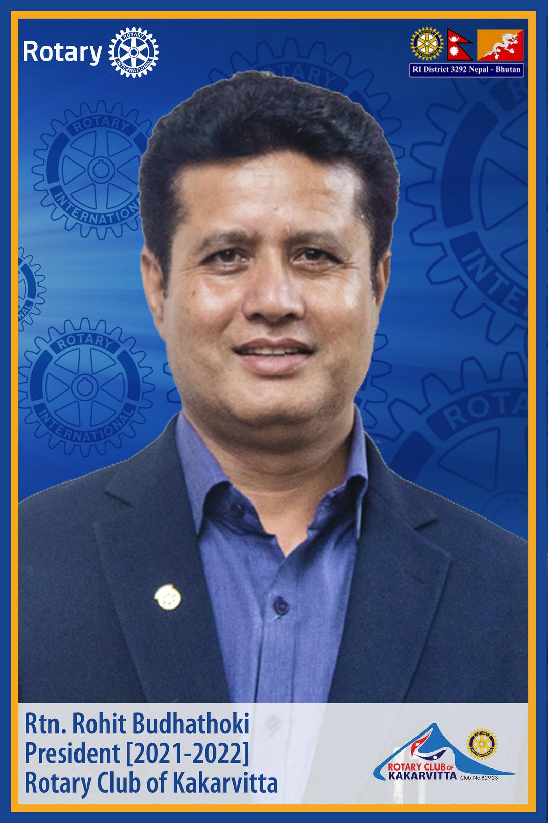 rtn. rohit budhathoki president 2021 22 rotary club of kakarvitta